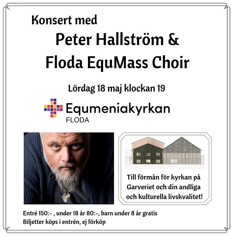 Körkonsert med Peter Hallström och EquMass Choir @ Equmeniakyrkan Floda